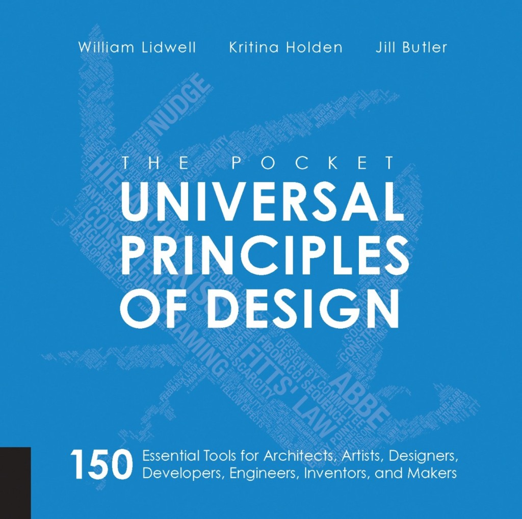 The Pocket Universal Principles of Design by William Lidwell, Kritina Holden, Jill Butler